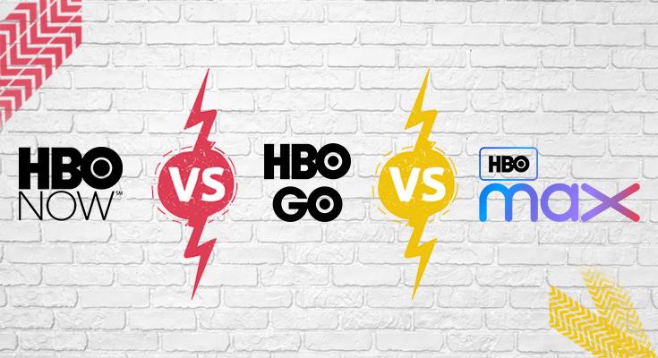 hbo go vs hbo max vs hbo now